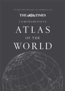 Times Comprehensive Atlas of the World, by The Times, 13th Edition 9780007419135