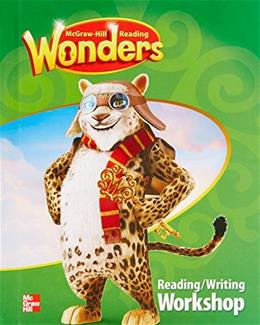 McGraw Hill Reading Wonders: Reading/Writing Workshop, by McGraw Hill, Grade 4 9780021190560