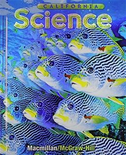 Science, by Macmillan, CALIFORNIA EDITION, Grade 5 9780022843793