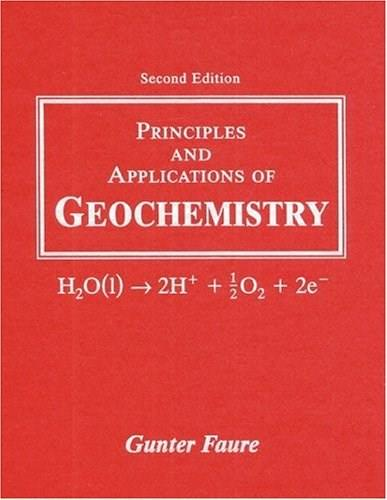 Principles and Applications of Geochemistry, by Faure, 2nd Edition 9780023364501