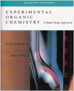 Experimental Organic Chemistry: A Small Scale Approach (2nd Edition) 9780024276919
