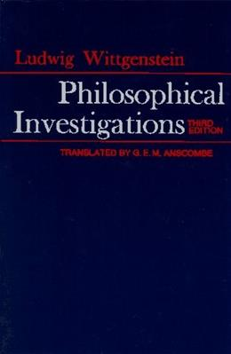 Philosophical Investigations, by Wittgenstein, 3rd Edition 9780024288103