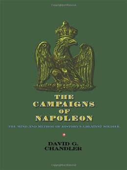Campaigns of Napoleon, by Chandler 9780025236608