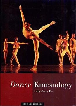 Dance Kinesiology, by Fitt, 2nd Edition 9780028645070