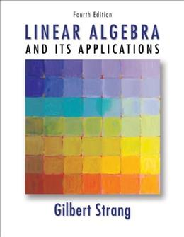 Linear Algebra and Its Applications, 4th Edition 9780030105678