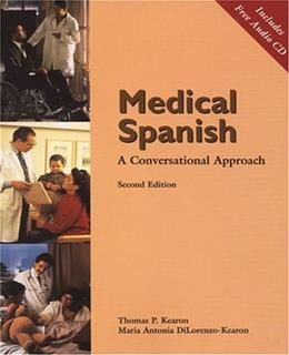 Medical Spanish: A Conversational Approach, by Kearon, 2nd Edition 2 w/CD 9780030311062