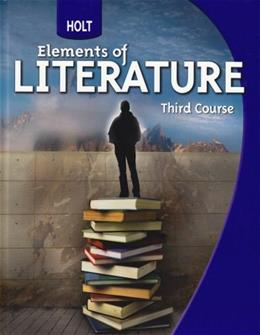 Elements of Literature, by Beers, Grade 9, 3rd Course 9780030368783