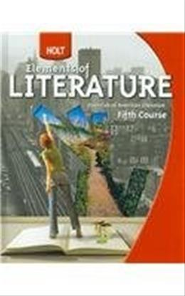Holt Elements of Literature, by Beers, Grade 11, 5th Course 9780030368813