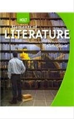 Holt Elements of Literature: Essentials of British and World Literature, by Holt Rinehart and Winston, Grade 12, 6th Course 9780030368820