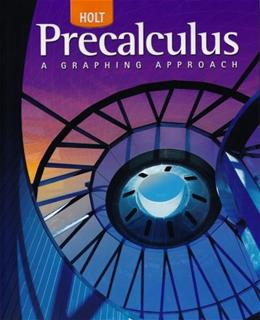 Precalculus: A Graphing Approach, by Henry, Grades 8-12 9780030416477