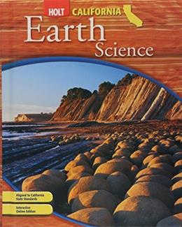 Holt Earth Science, by Allen, California Edition, Grade 6 9780030426582