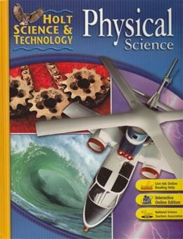Science and Technology: Physical Science, by Borgford, Grades 6-12 9780030462283