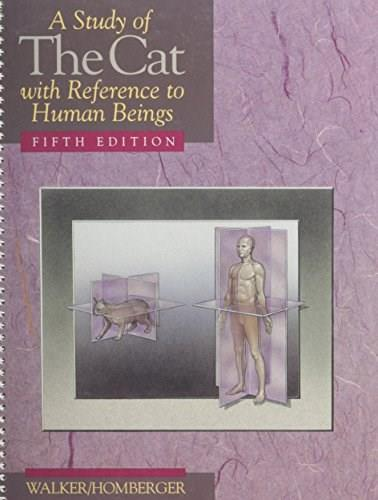 Study of the Cat: With Reference to Human Beings, by Walker, 5th Edition 9780030474330