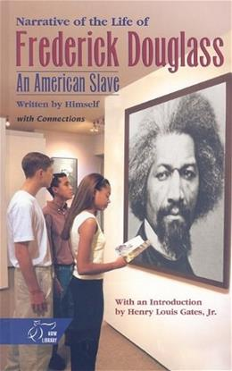 Narrative of the Life of Frederick Douglass: An American Slave, by Frederick Douglas, Grade 9-12 9780030554544