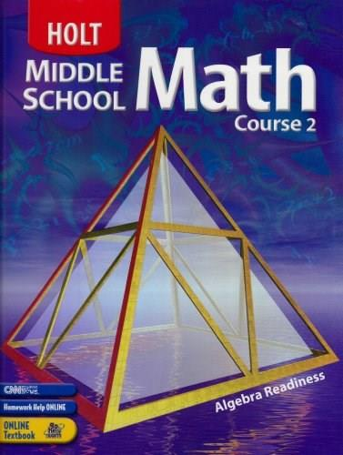 Holt Middle School Math: Algebra Readiness, by Bennett, 2nd Edition, Grade 7, Course 2 9780030650543