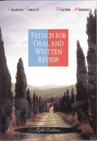 French for Oral and Written Review, by Carlut, 5th Edition 9780030758997