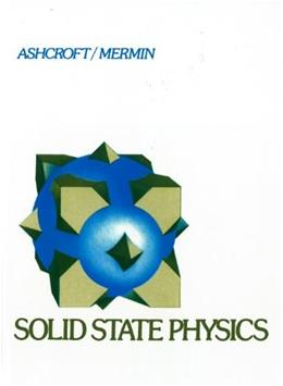 Solid State Physics, by Ashcroft 9780030839931