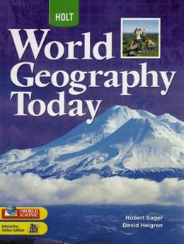 World Geography Today, by Sager, Grades 9-12 9780030934193