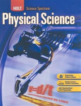 Science Spectrum: Physical Science, by Dobson, Grades 9-12 9780030936449