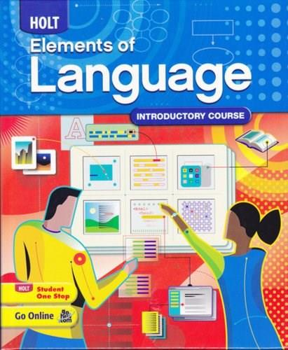 Holt Elements of Language, by Irvin, Grade 6, Introductory Course 9780030941924