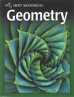 Geometry, by Burger, Grades 9-12 9780030995750