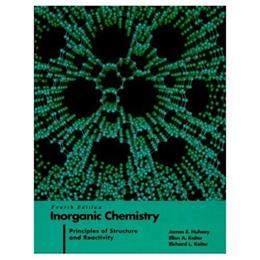 Inorganic Chemistry: Principles of Structure and Reactivity, by Huheey, 4th Edition 9780060429959