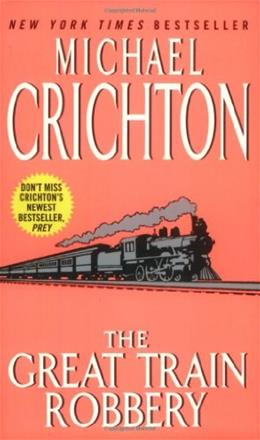 Great Train Robbery, by Crichton 9780060502300