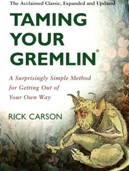 Taming Your Gremlin, by Carson 9780060520229