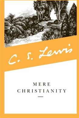 Mere Christianity, by Lewis 9780060652920