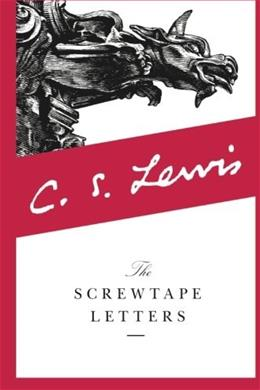 Screwtape Letters, by Lewis 9780060652937