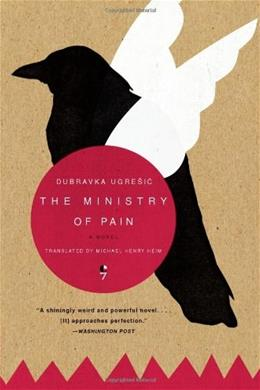 The Ministry of Pain: A Novel 9780060825850