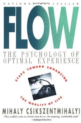 Flow: The Psychology of Optimal Experience First Edit 9780060920432