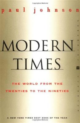Modern Times: World from the 20s to the 90s, by Johnson 9780060935504