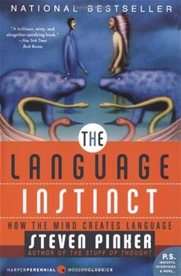 Language Instinct: How the Mind Creates Language, by Pinker, 3rd Edition 9780061336461