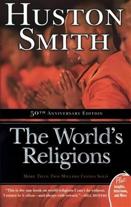Worlds Religions, by Smith 9780061660184