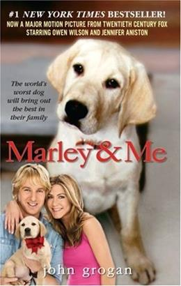 Marley and Me: Life and Love with the World