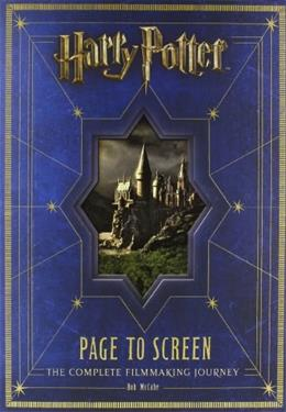 Harry Potter Page to Screen: The Complete Filmmaking Journey, by Mccabe 9780062101891