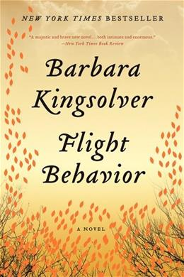 Flight Behavior: A Novel, by Kingsolver 9780062124272