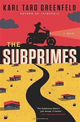 The Subprimes: A Novel 9780062132437
