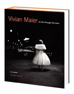 Vivian Maier: A Photographer Found, by Maloof 9780062305534