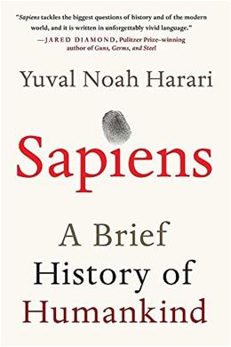Sapiens: A Brief History of Humankind, by Harari 9780062316097