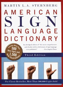 American Sign Language Dictionary, by Sternberg, 3rd Edition 9780062736345