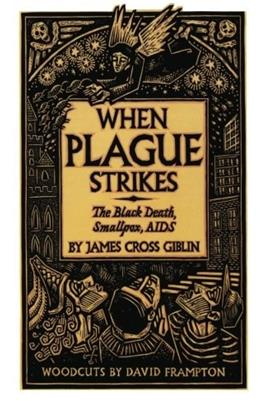 When Plague Strikes: The Black Death, Smallpox, AIDS 9780064461955
