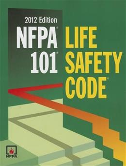 NFPA 101: Life Safety Code, 2012 Edition 9780064641807