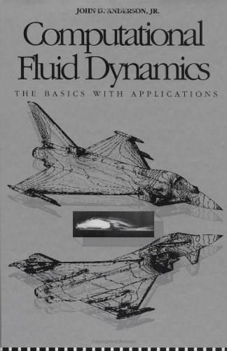 Computational Fluid Dynamics: The Basics with Applications, by Anderson 9780070016859