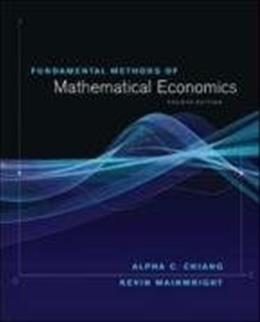 Fundamental Methods of Mathematical Economics 4 9780070109100