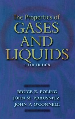 Properties of Gases and Liquids, by Poling, 5th Edition 9780070116825