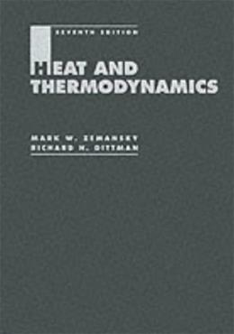 Heat and Thermodynamics, by Zemansky, 7th Edition 9780070170599