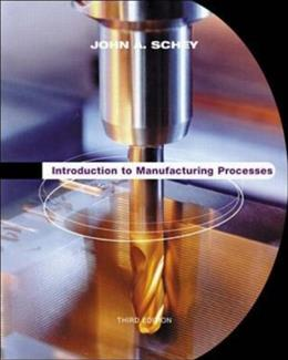 Introduction to Manufacturing Processes 3 9780070311367