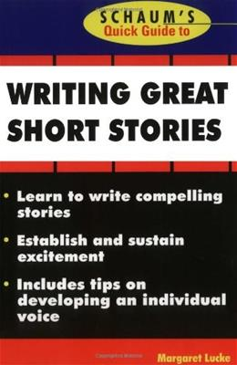Schaums Quick Guide to Writing Great Short Stories 1 9780070390775